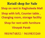 Shop for sale in raghuleela mall wih furnished